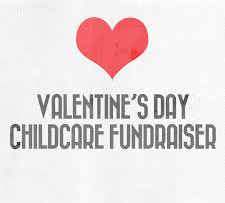 Valentine's Child Care Fundraiser